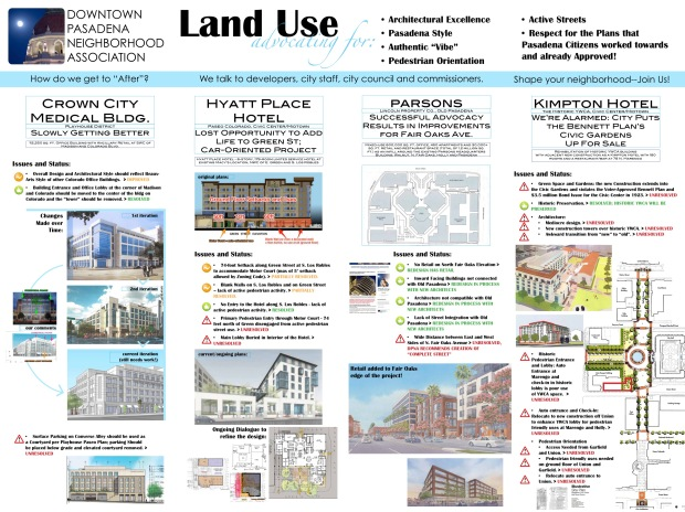 """The """"Land Use Advocacy"""" Exhibit. The DPNA monitors major development projects planned for downtown and advocates for: architectural excellence, Pasadena style, authentic """"vibe"""", pedestrian orientation, active streets, and respect for the plans that Pasadena citizens worked towards and already approved! [click to view a larger, more legible image]"""